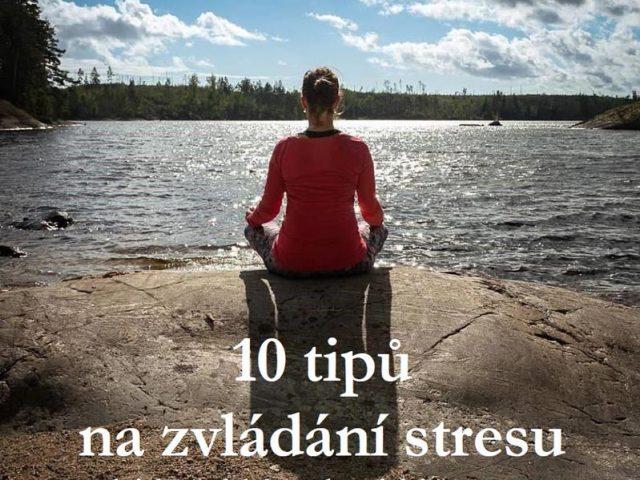 https://pavlinajirouskova.com/wp-content/uploads/2019/05/10-tipu-na-zvladani-stresu_2019-799x800-cover-640x480.jpg